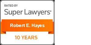 Super Lawyers Robert E. Hayes