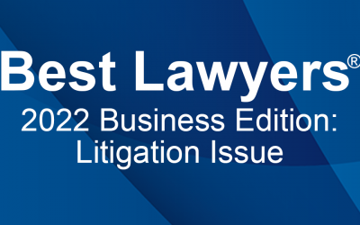 Best Lawyers 2022 Business Edition: Litigation Issue